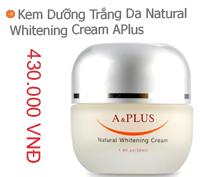 Kem dưỡng trắng da A & Plus Natural Whitening Cream