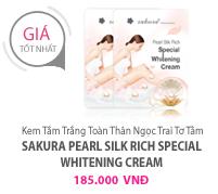 Kem tắm trắng toàn thân ngọc trai tơ tằm Sakura Pearl Silk Rich Special Whitening Cream